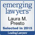 Emerging Lawyers Laura M. Presto 2015 by Leading Lawyers